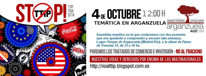 Asamblea temática en la que contaremos con dos ponentes que nos ayudarán a comprender y encarar esta amenaza. Lugar: Parque de Arganzuela (Madrid Rio), a la altura de Paseo  de Yeserias 33, de 12 a 14 hs.